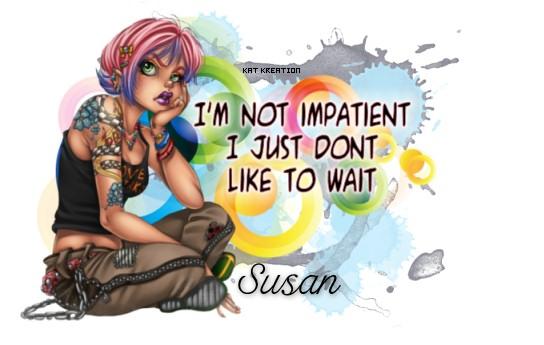 KK~impatient~_Susan