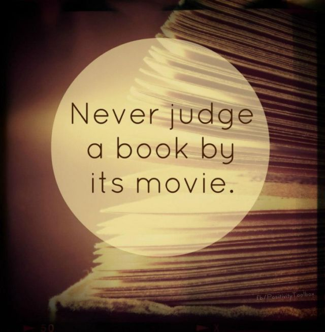 Never-judge-a-book-by-its-movie