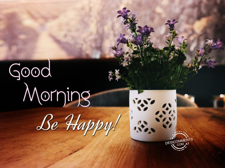 Good-Morning-Be-Happy-Picture